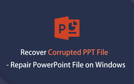 Recover Corrupted PPT File