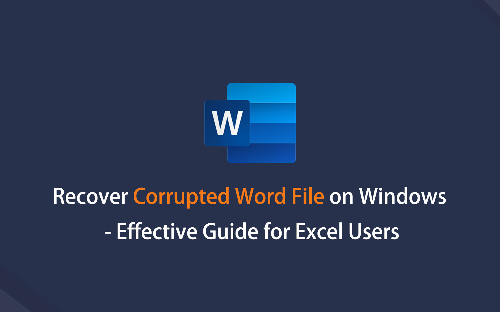 Recover Corrupted Word File on Windows