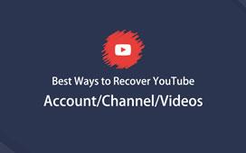 De beste måtene å gjenopprette YouTube-konto / kanal / videoer