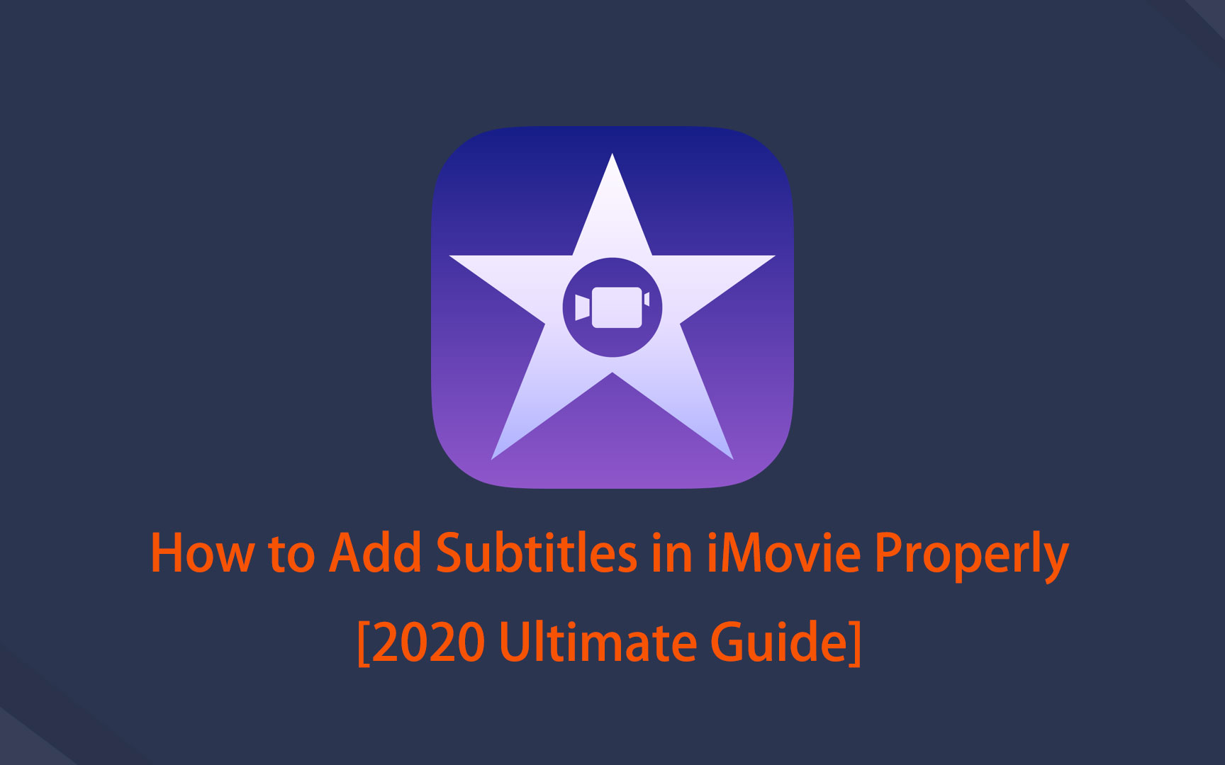 6 How to Add Subtitles in iMovie Properly
