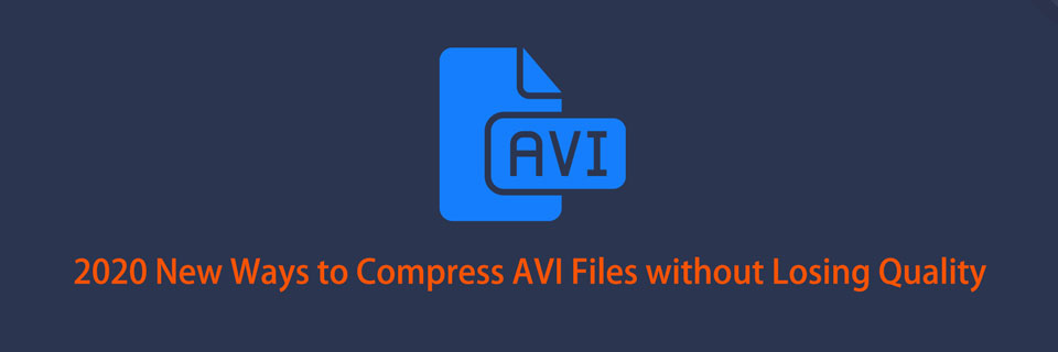 2020年在不損失質量的情況下壓縮AVI文件的新方法