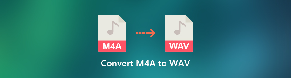 3 Ways to Convert M4A to WAV Audio Files on Windows 10 and Mac