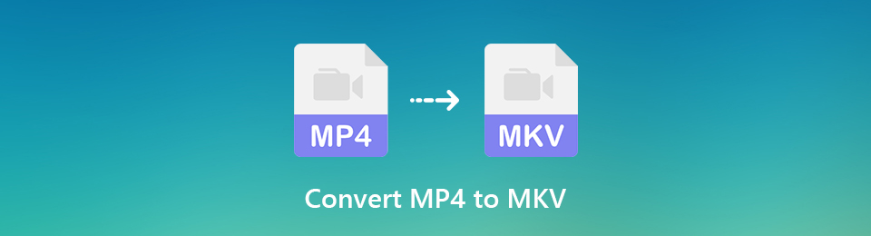 How to Convert Your MP4 Files to MKV Format without Quality Loss