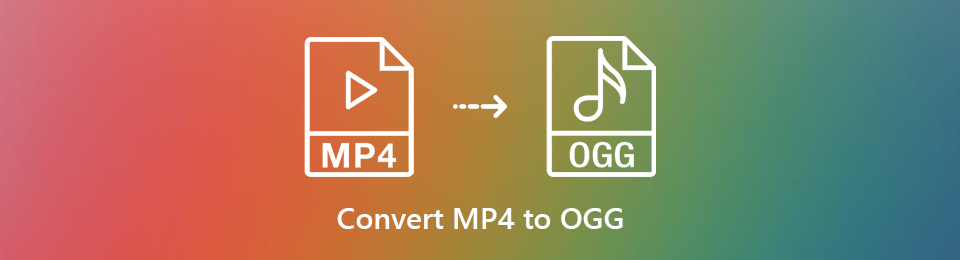 [Solved] Professional & Free Online Ways to Convert MP4 to OGG