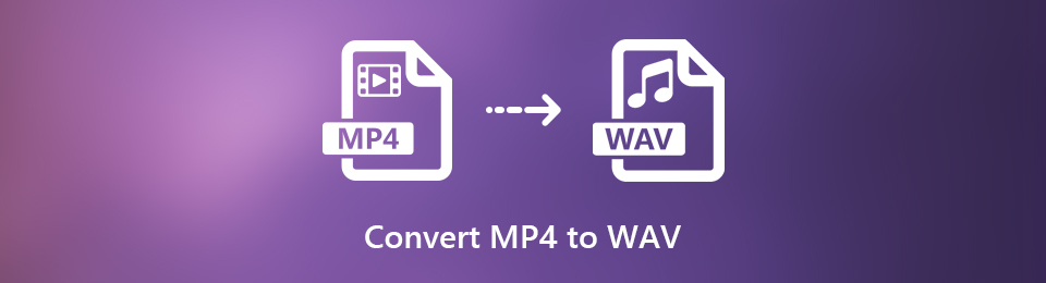 [Solved] 2 Simple Ways to Convert MP4 to WAV