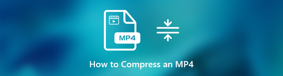 How to Compress a Large MP4 Video File on Windows/Mac/Online