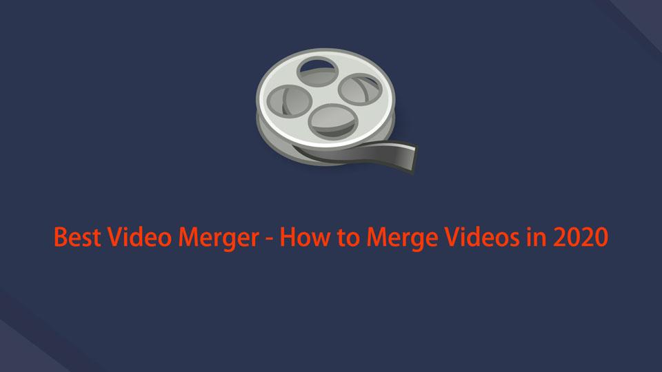 Beste Video-Fusion - So führen Sie Videos im Jahr 2021 zusammen