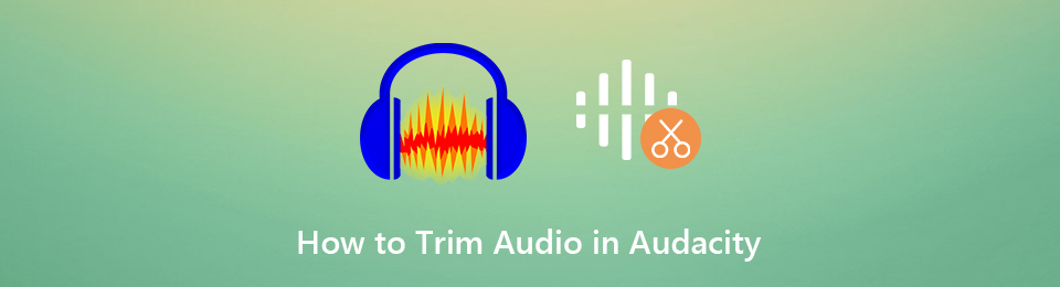How to Trim MP3 Audio Clip in Audacity and Its 3 Alternatives