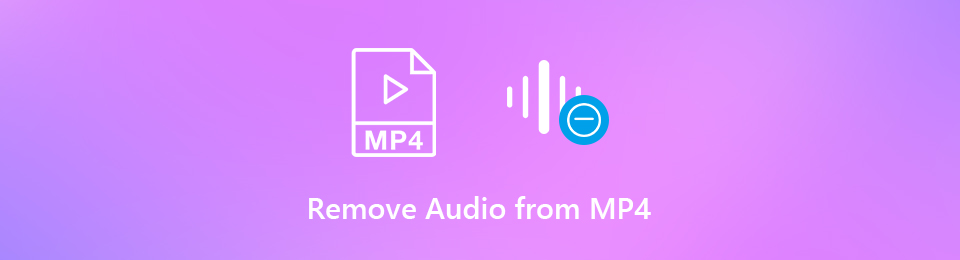 How to Remove Audio from MP4 Video Files without Losing Quality