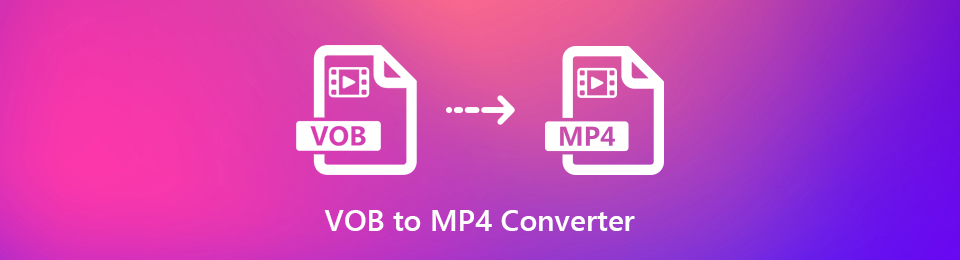 [VOB Converter] How to Convert VOB to MP4 on Windows/Mac