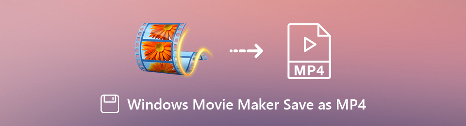 So konvertieren Sie Windows Movie Maker-Dateien zur weiteren Bearbeitung in MP4